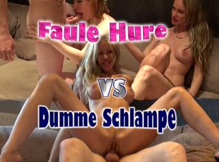 Faule Hure VS Dumme Schlampe! (2/2)